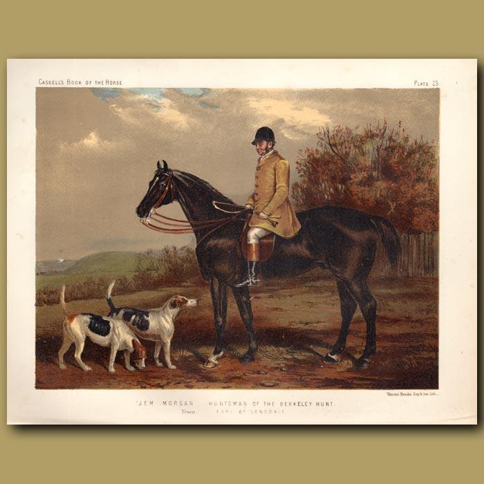Antique print. Jem Morgan' Huntsman of the Berkeley Hunt