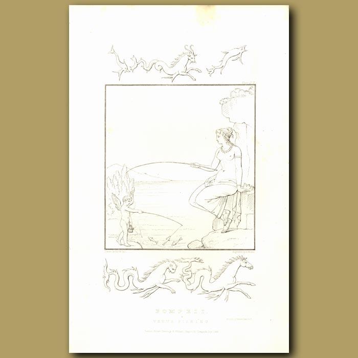 Antique print. Pompeii: Venus Fishing