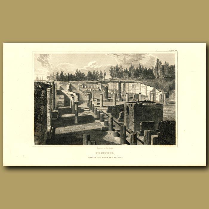 Antique print. Pompeii: View of the forum and basilica