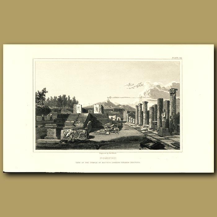 Antique print. Pompeii: View of the Temple of Bacchus looking towards Vesuvius