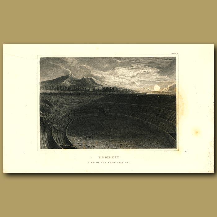 Antique print. Pompeii: View of the Amphitheatre