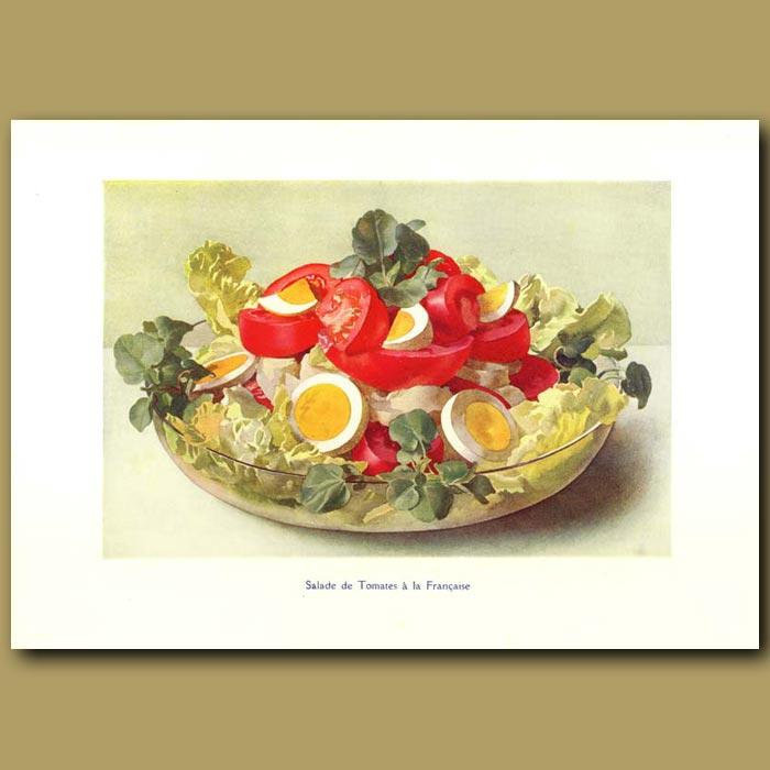Antique print. Salade De Tomates A La Francaise