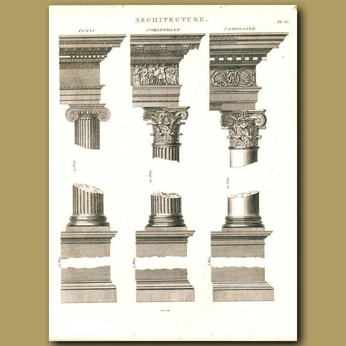 Antique print. Architecture: Ionic, Corinthian and Composite columns etc.