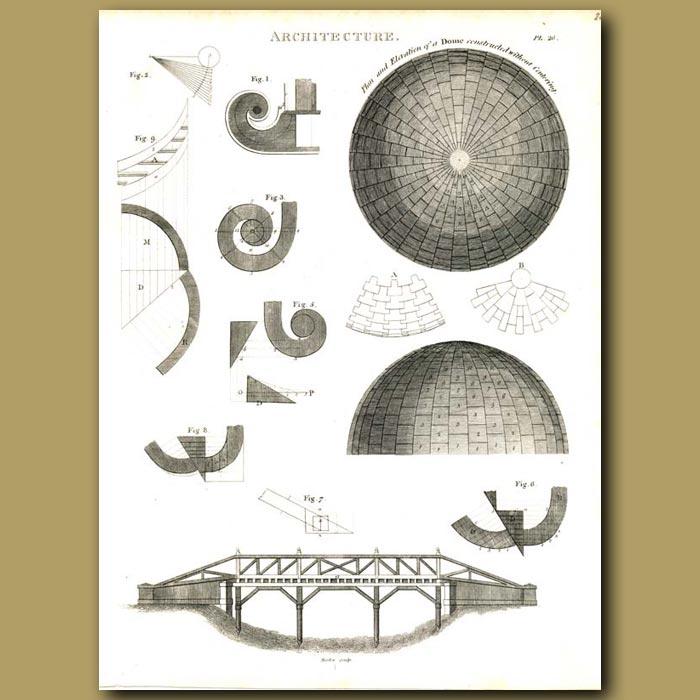 Antique print. Architecture: Plan of a dome and bridge etc.