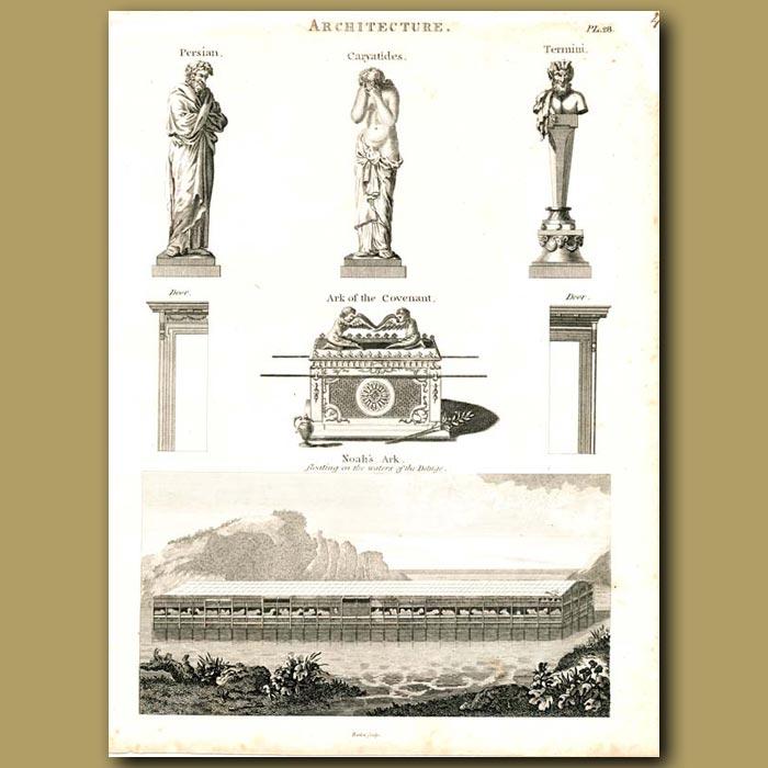 Antique print. Architecture: Noah's Ark (Ark of the Covenant) etc.