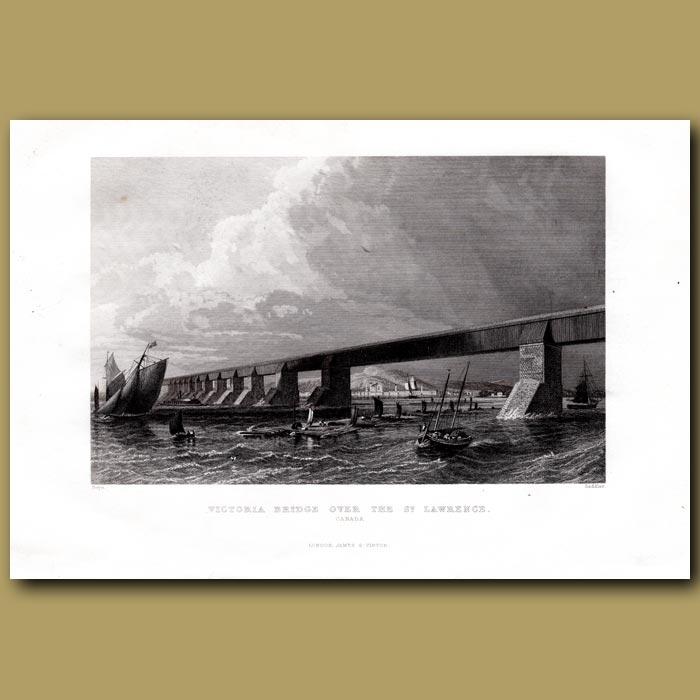 Antique print. Victoria Bridge Over The St. Lawrence River, Canada