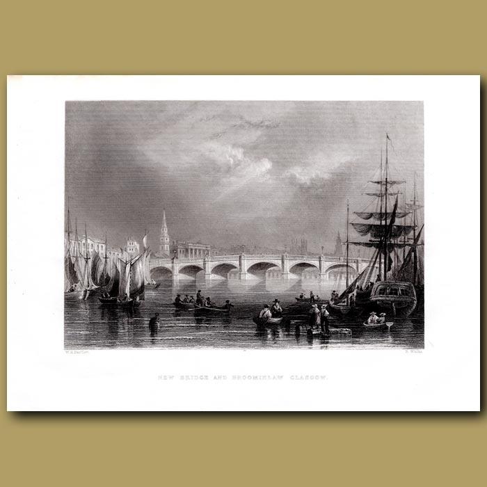 Antique print. New Bridge And Broomielaw, Glasgow