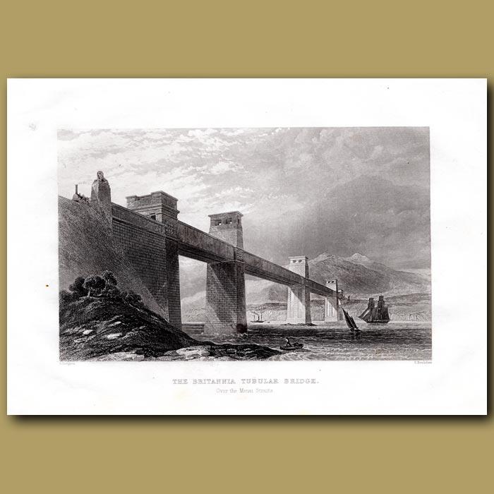 Antique print. The Britannia Tubular Bridge Over The Menai Straits, Wales