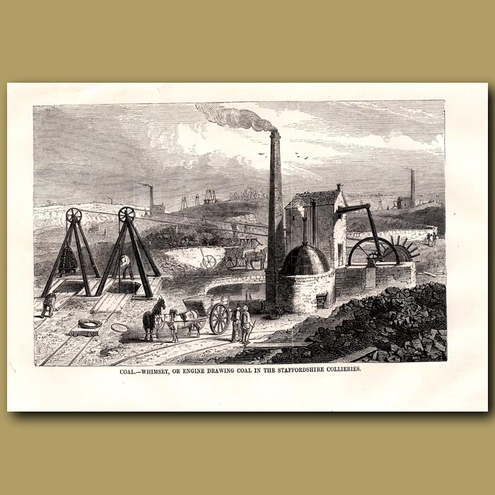 Antique print. Coal. Whimsey, Or Engine Drawing Coal In The Staffordshire Collieries