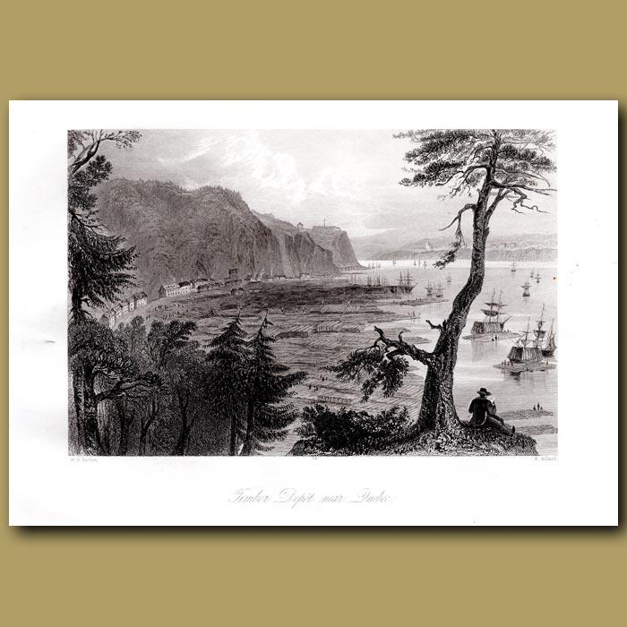 Antique print. Timber Depot Near Quebec