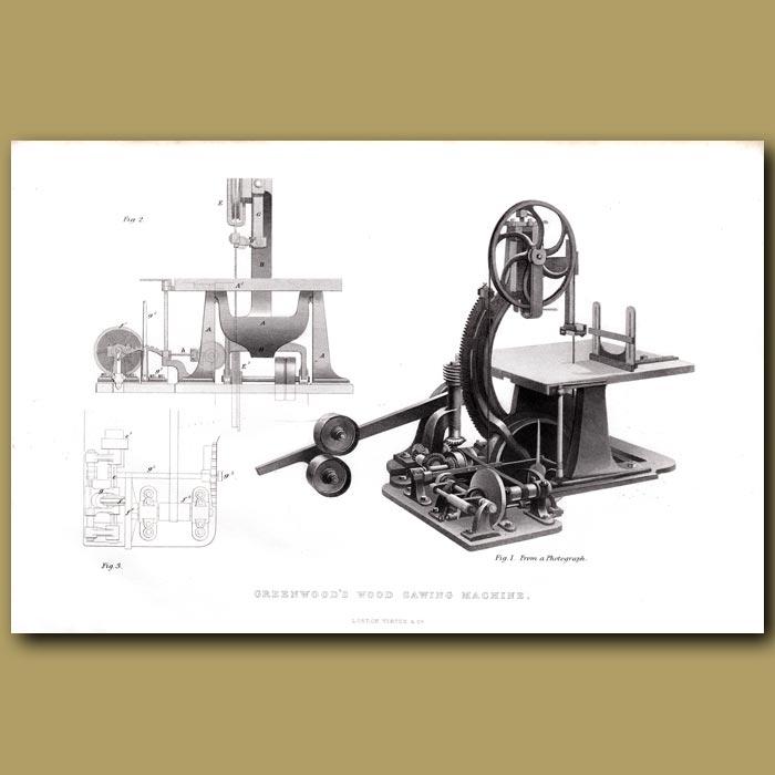 Antique print. Greenwood's Wood Sawing Machine