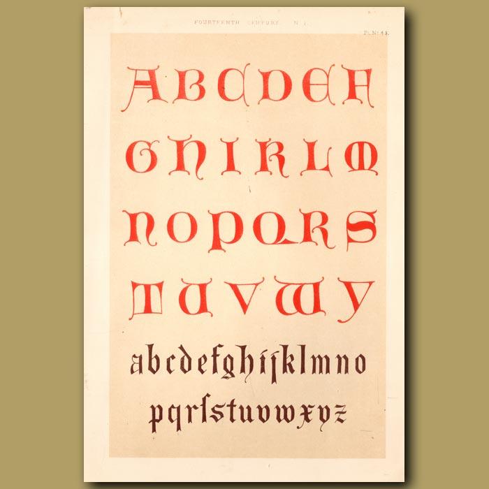 Antique print. Fourteenth Century No. 1. Two Alphabets