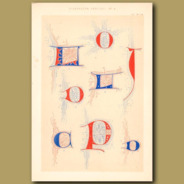 Antique print. Fourteenth Century No. 4. Letters L,D,O,T,C,P And D