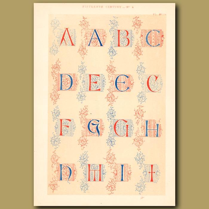 Antique print. Fifteenth Century No. 4. English Alphabet From British Museum (part 1)