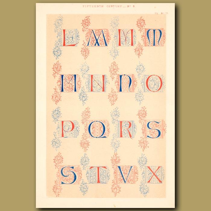 Antique print. Fifteenth Century No. 5. English Alphabet From British Museum (part 2)
