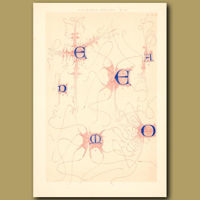Antique print. Fifteenth Century No. 6. Letters From A Spanish Manuscript (A,D,E,O Etc)
