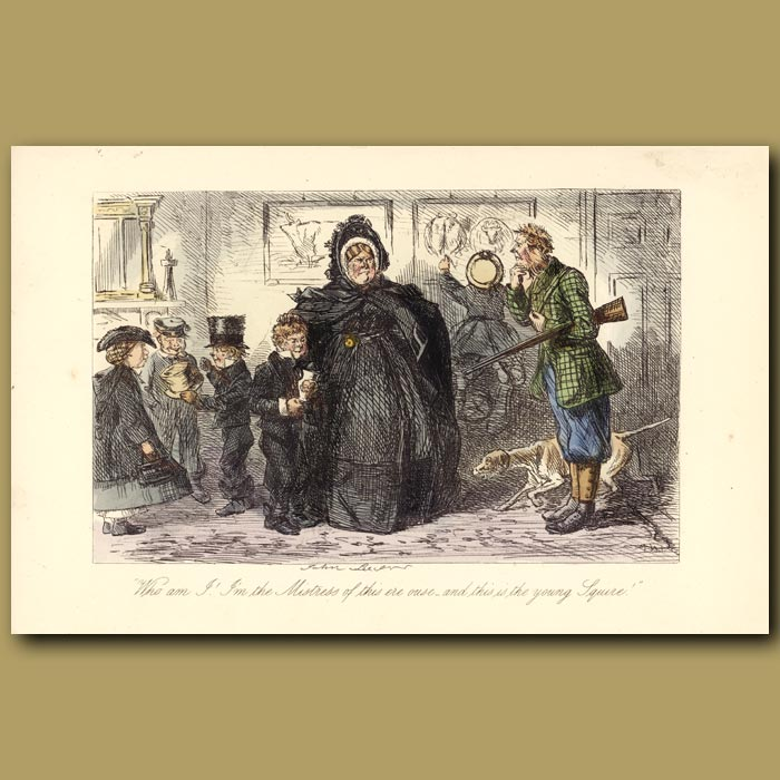 Antique print. Who am I - I'm the mistress of this 'ere ouse