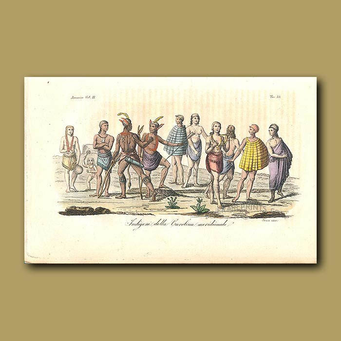 Antique print. Indigenous people of Carolina Cherokee, Catawba, Chicora, Edisto, Santee