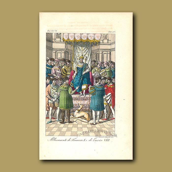 Antique print. Meeting of Francsco I And Henry VIII a.d 1547