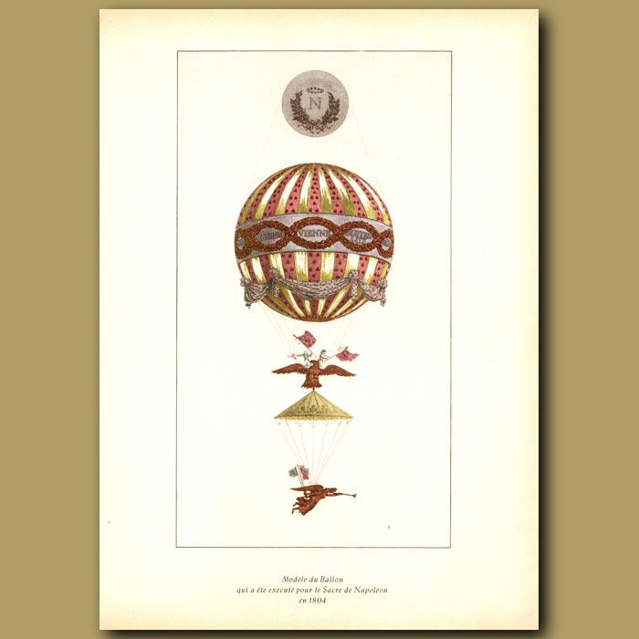 Antique print. Model of the balloon made for Napoleon's coronation in 1804