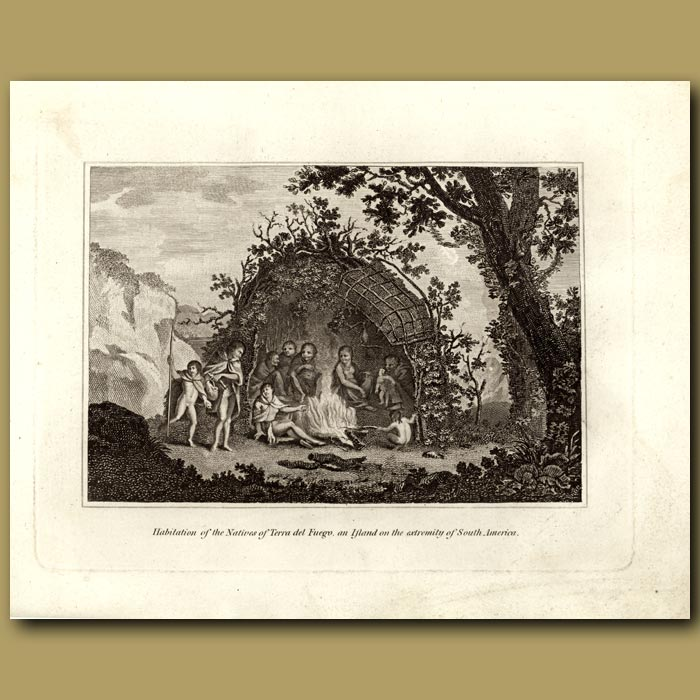 Antique print. Habitation Of The Natives Of Terra De Fuego, An Island On The Extremity Of South America