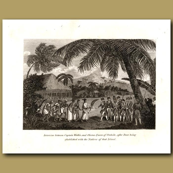 Antique print. Tahiti: Interview Between Captain Wallis And Oberea Queen Of Otaheite