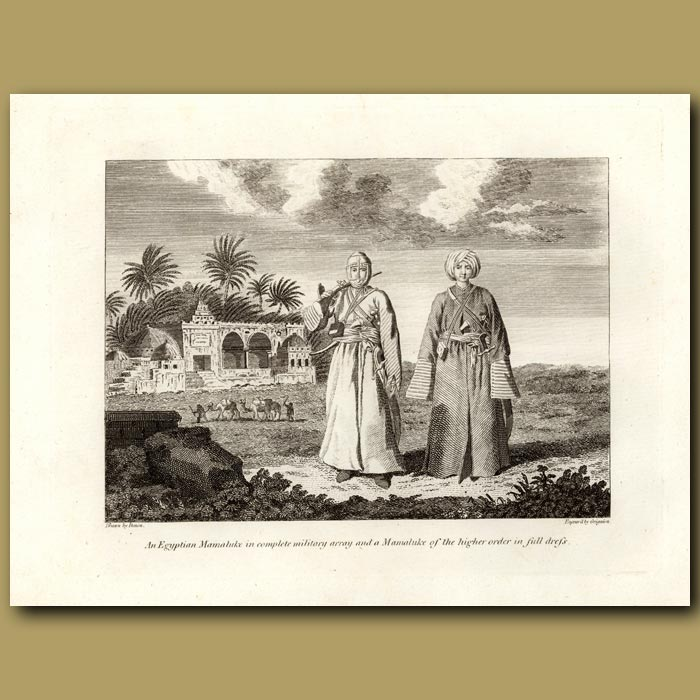 Antique print. An Egyptian Mamaluke In Complete Military Array And A Mamaluke Of The Higher Order In Full Dress