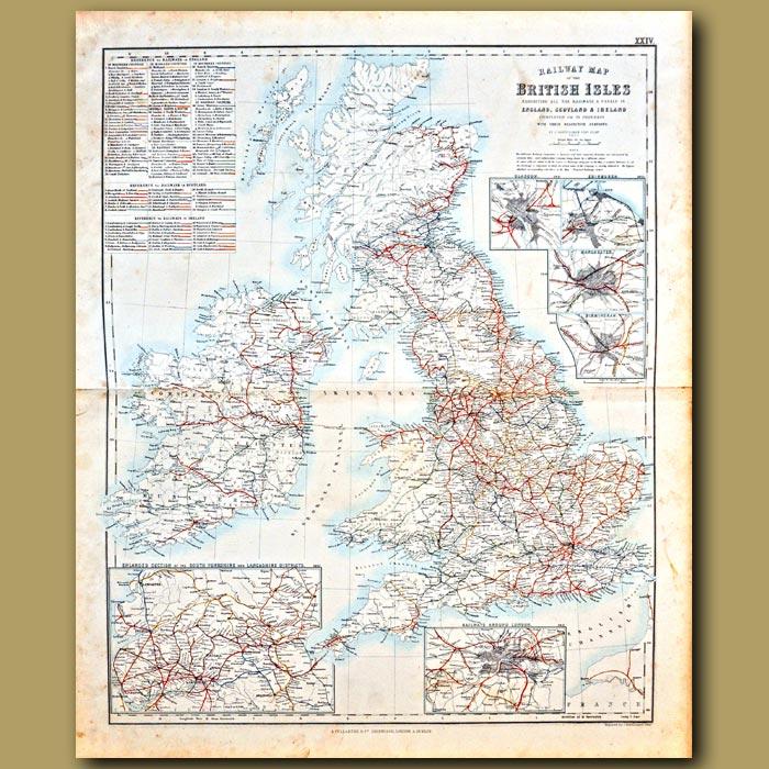 Antique print. Railway Map Of The British Isles