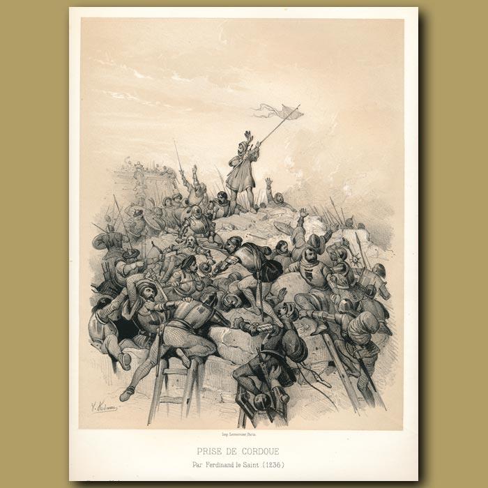 Antique print. Capture of Cordoue and Saint Ferdinand