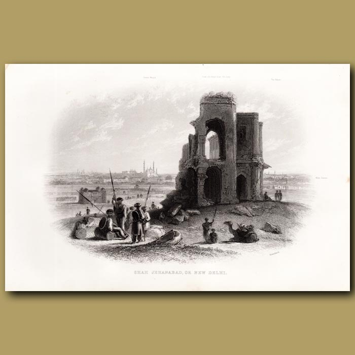 Antique print. Shar Jehanabad or New Delhi