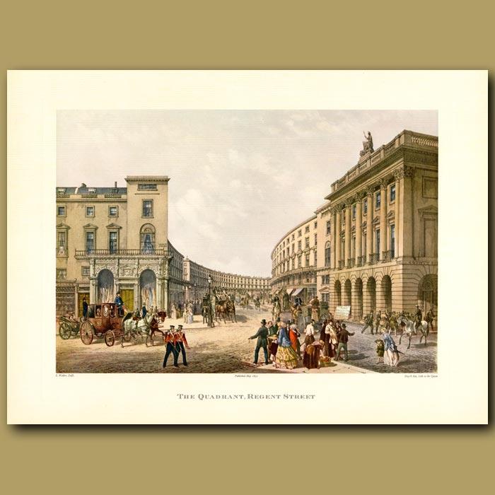 Antique print. The Quadrant, Regent Street