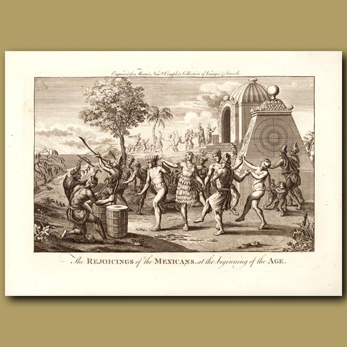 Antique print. Rejoicings Of The Mexicans At The Beginning Of The Age