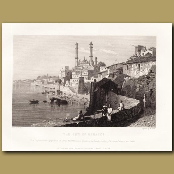 City of Varanasi (Benares): Genuine antique print for sale.