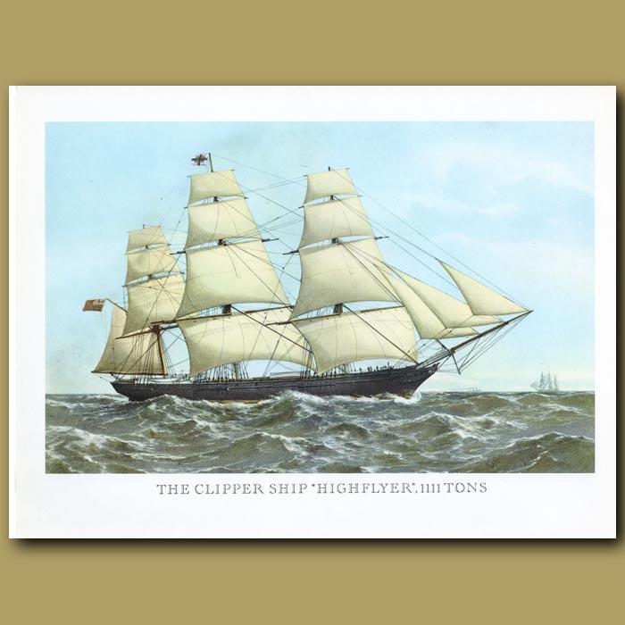 Antique print. Clipper Ship Highflyer
