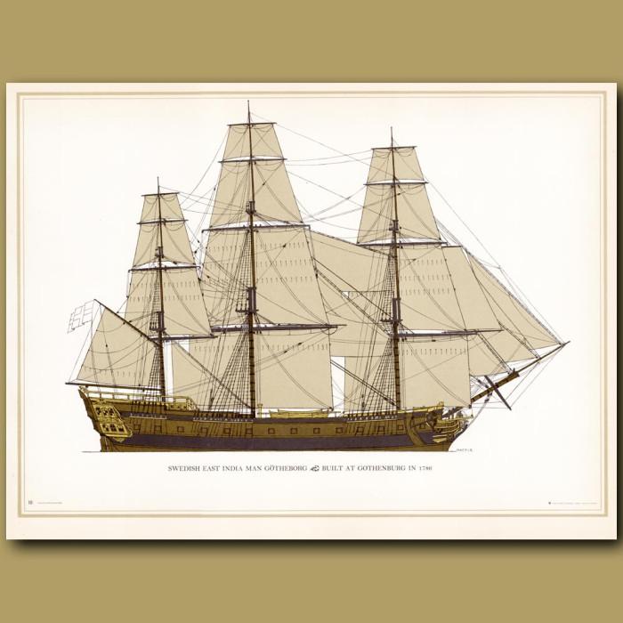 Swedish East Indiaman Gotheborg. Built at Gothenburg in 1786: Genuine antique print for sale.