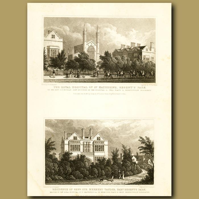 Antique print. The Royal Hospital Of St Katherine And Residence Of Genl. Sir Herbert Taylor, Regent's Park