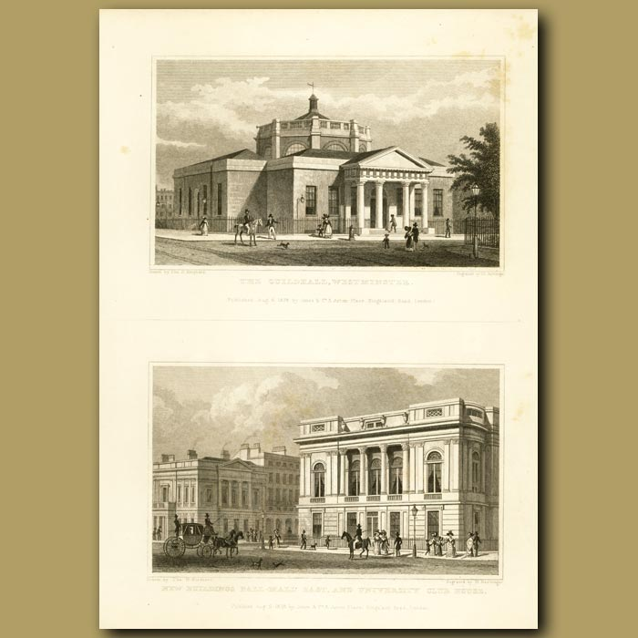 Antique print. The Guildhall, Westminster And New Buildings Pall-Mall East And University Club House