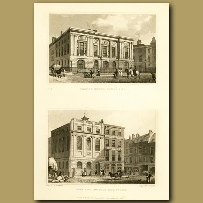 Antique print. Trinity House, Tower Hill And Town Hall, Borough High Street